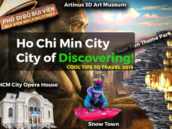 On the picture you can see sightseeing like Artinus 3D Art Musem, Snow Town Saigon or HCM Opera